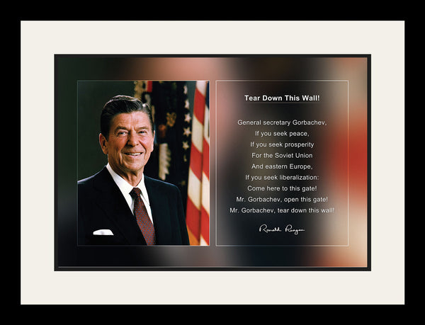 "Ronald Reagan - Photo, Picture, Poster or Framed Famous Quote ""Tear down this wall!"""
