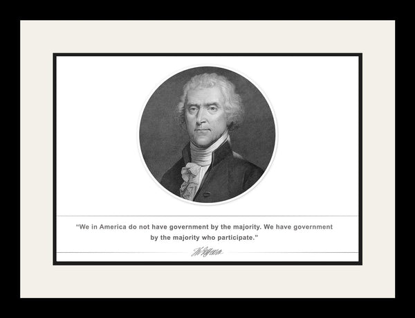 "Thomas Jefferson - Photo, Picture, Poster or Framed Famous Quote ""We in America"""