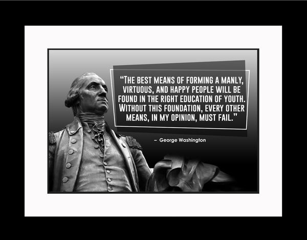 George Washington The Best Means Poster, Print, Picture or Framed Photograph