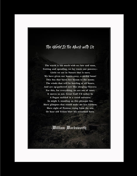 William Wordsworth The World Is Poster, Print, Picture or Framed Photograph