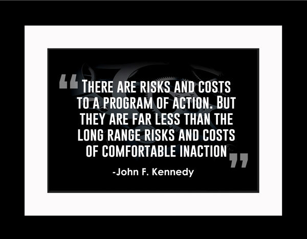 John F. Kennedy There Are Costs Poster, Print, Picture or Framed Photograph
