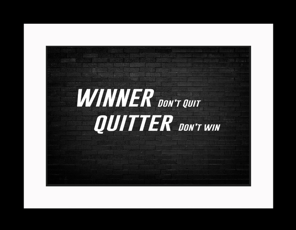Winner Don't Quit Sportsmanship Poster, Print, Picture or Framed Photograph