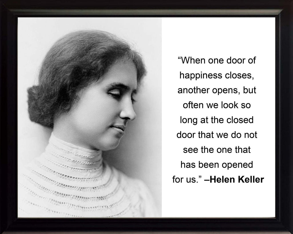 "Helen Keller ""When one door"" Quote 8x10 Framed Photo"
