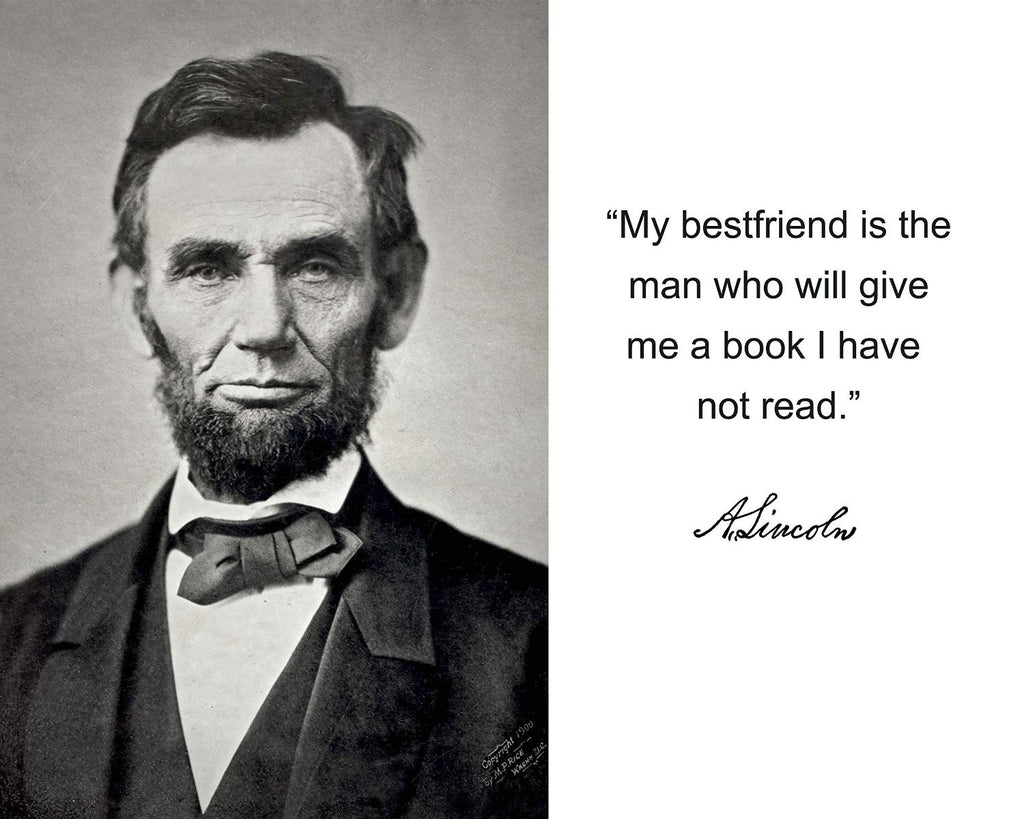 "Abraham Lincoln ""My bestfriend"" Quote Autograph 8x10 Photo"
