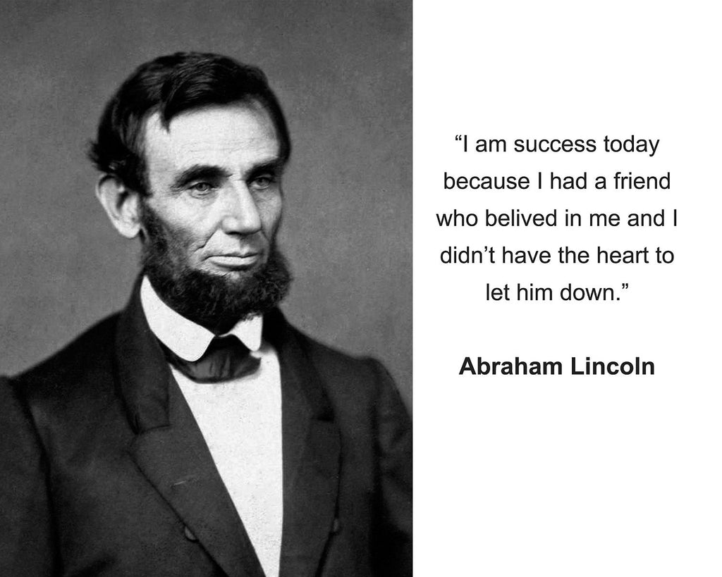 "Abraham Lincoln ""I am success today"" Quote 8x10 Photo"