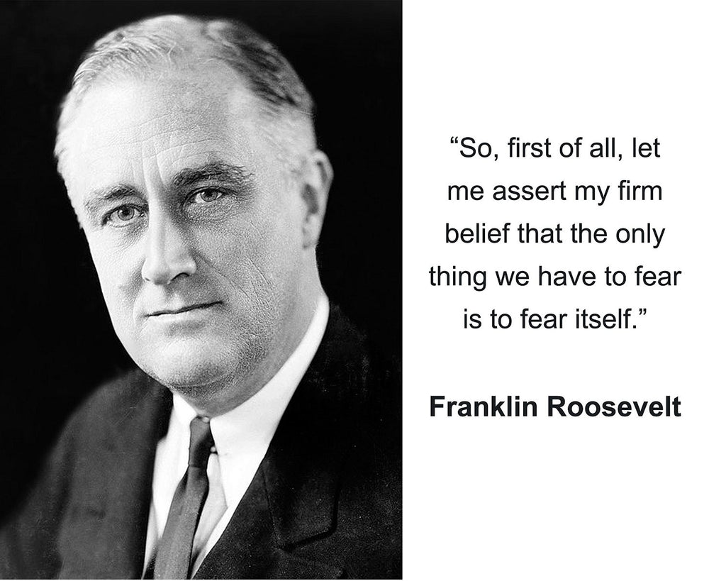 "Franklin Roosevelt ""So, first of all"" Quote 8x10 Photo"