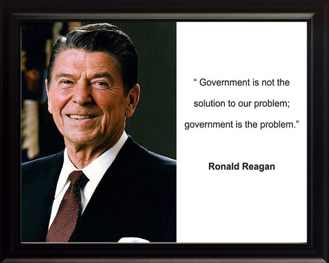 President Ronald Reagan Quote 8x10 Framed Photo