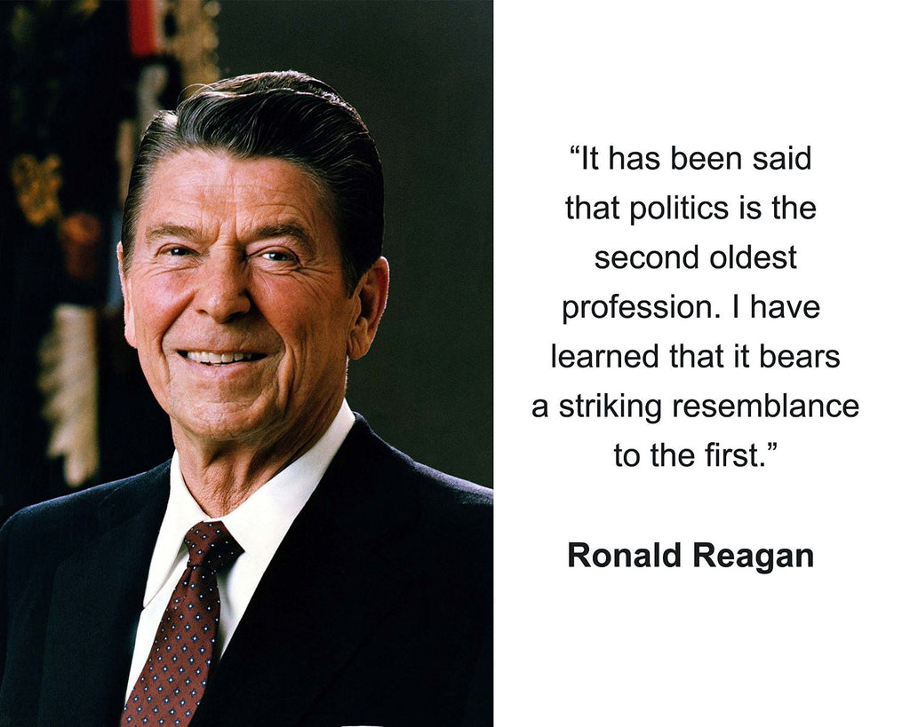 "Ronald Reagan ""It has been said"" Quote 8x10 Photo"