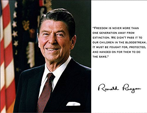 Ronald Reagan President Freedom Quote 8x10 Photograph