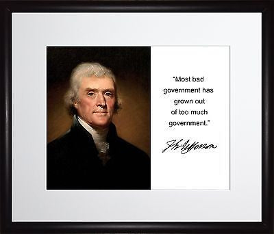 Thomas Jefferson Most bad government Autograph 11x13 Framed Photo Matted To 8x10