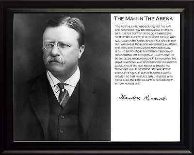 Theodore Teddy Roosevelt The Man In The Arena Quote Framed Photo Picture 8x10