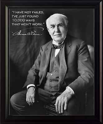 Thomas Edison I Have Not Failed Framed 8x10 Photo