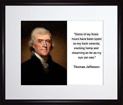 Thomas Jefferson Some of my finest 11x13 Framed Photo Matted To 8x10