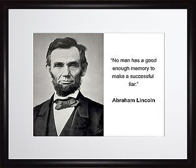 Abraham Lincoln No man has a good 11x13 Framed Photo Matted To 8x10