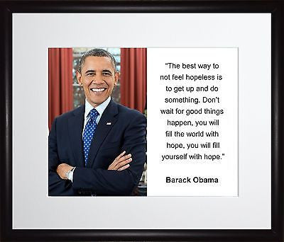 Barack Obama The best way 11x13 Framed Photo Matted To 8x10