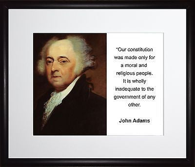 John Adams Our constitution 11x13 Framed Photo Matted To 8x10