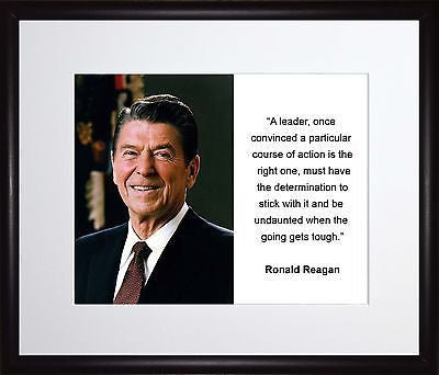 Ronald Reagan A leader onced 11x13 Framed Photo Matted To 8x10