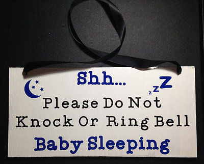 Baby Sleeping Please Do Not Knock or Ring Bell Door Hanger Wood Sign