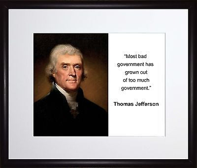 Thomas Jefferson Most bad government 11x13 Framed Photo Matted To 8x10