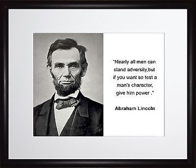 Abraham Lincoln Nearly all men 11x13 Framed Photo Matted To 8x10