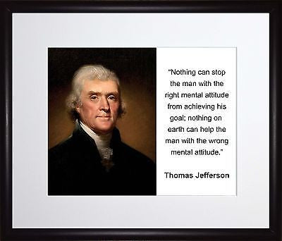 Thomas Jefferson Nothing can stop 11x13 Framed Photo Matted To 8x10