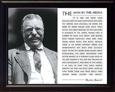 Theodore Teddy Roosevelt The Man In The Arena Quote Framed 8x10 Picture New