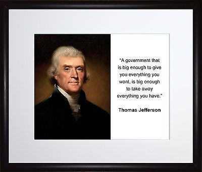 Thomas Jefferson A government that Autograph 11x13 Framed Photo Matted To 8x10