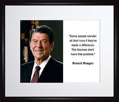 Ronald Reagan Some people wonder 11x13 Framed Photo Matted To 8x10