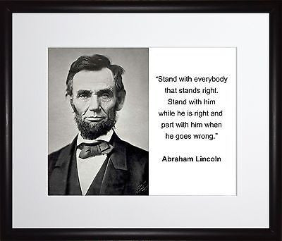 Abraham Lincoln Stand with everybody 11x13 Framed Photo Matted To 8x10