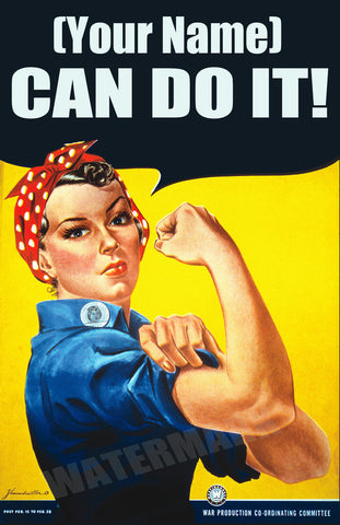 Customized Rosie The Riveter We Can Do It Poster WWII WW2 Howard J Miller 13x19