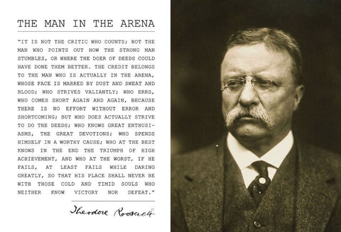 Theodore Teddy Roosevelt the Man in the Arena Quote 13x19 Poster Sepia Style