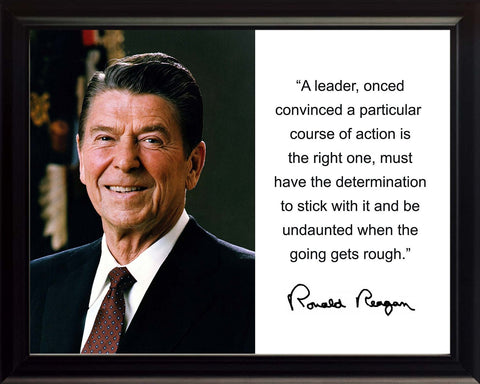 "Ronald Reagan ""A leader"" Quote Autograph 8x10 Framed Photo"