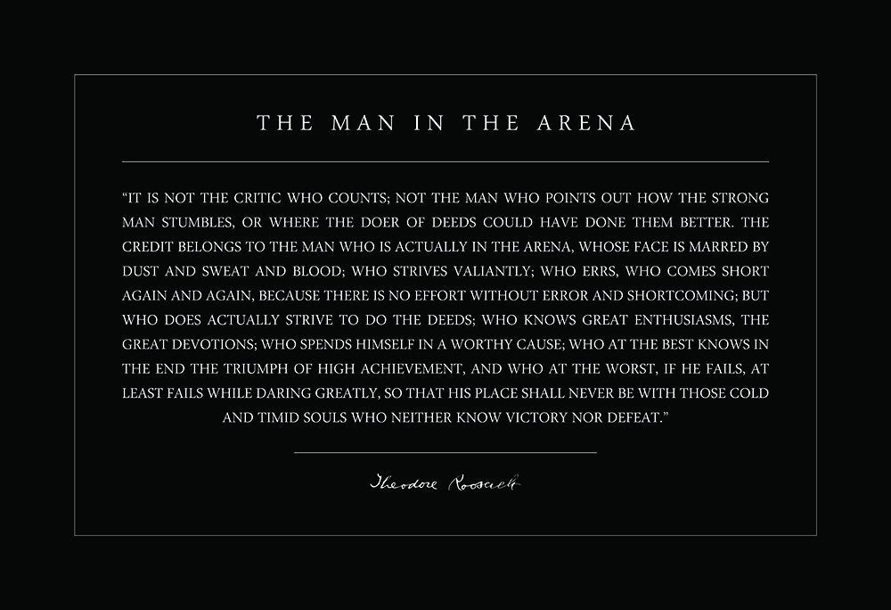 Theodore Teddy Roosevelt the Man in the Arena Quote 13x19 Poster (#1a)