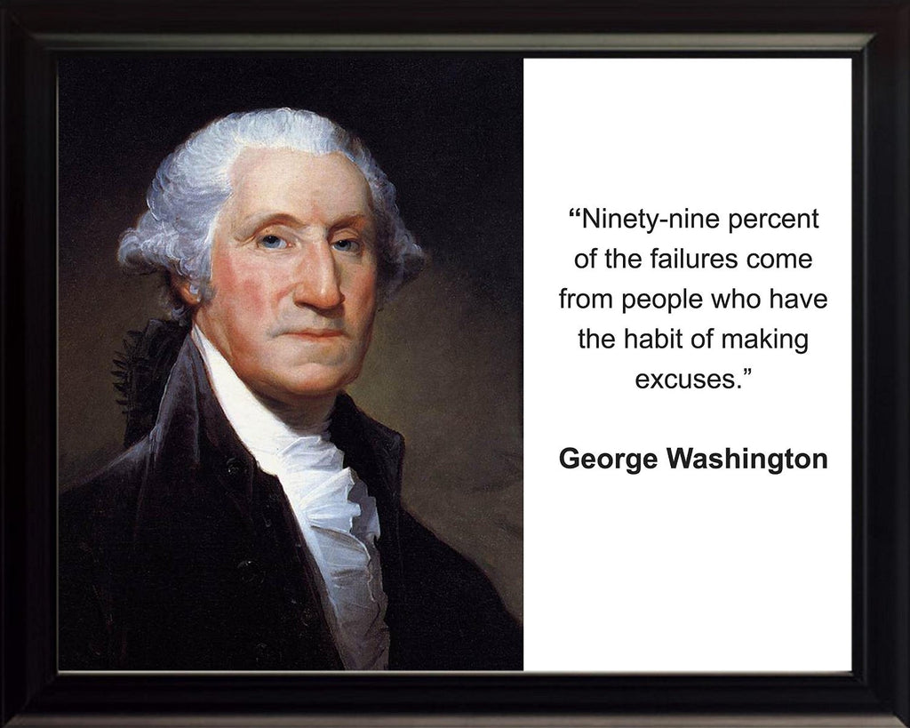"George Washington ""Ninety-nine"" Quote 8x10 Framed Photo"