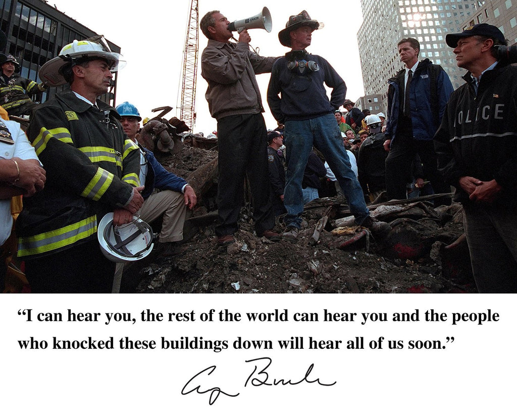 George Bush President I Can Hear You, September 11th Ground Zero Quote 8x10 Photograph
