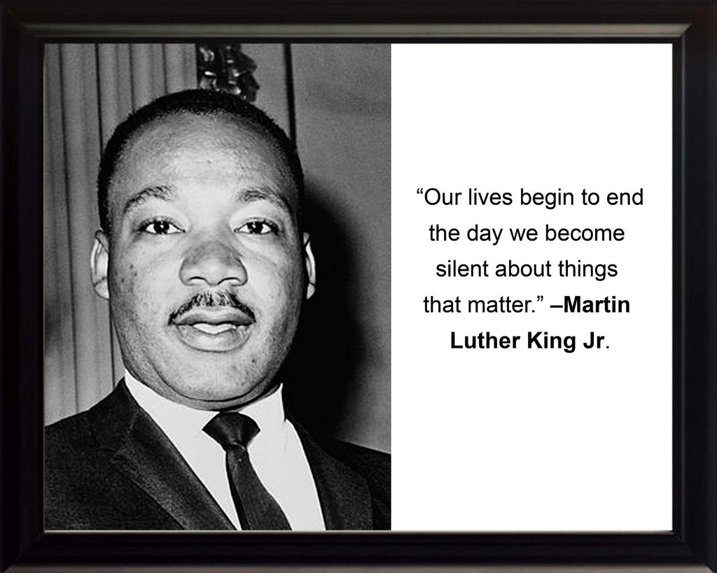 "Martin Luther King Jr. ""Our lives"" Quote 8x10 Framed Photo"