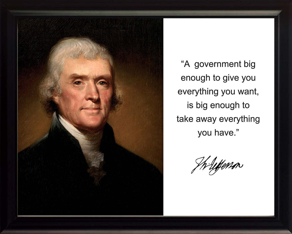 "Thomas Jefferson ""A government big"" Quote Autograph 8x10 Framed Photo"