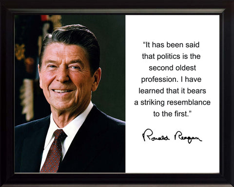 "Ronald Reagan ""It has been said"" Quote Autograph 8x10 Framed Photo"