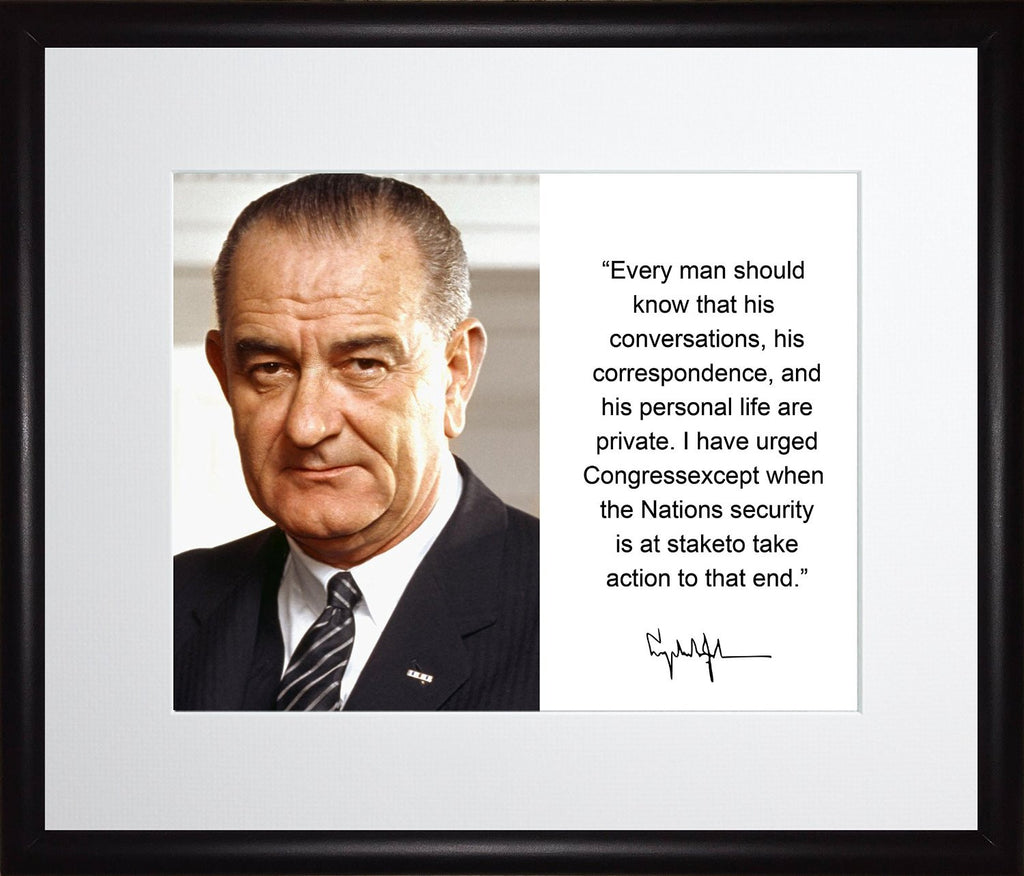 Lyndon B. Johnson Everyman Should Know Quote Autograph 11x13 Matted to 8x10 Framed Picture
