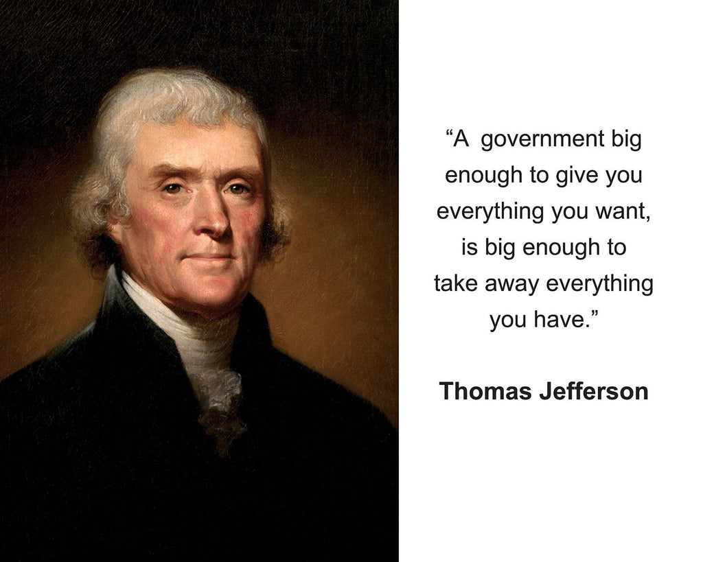 "Thomas Jefferson ""A government big enough"" Quote 8x10 Photo"