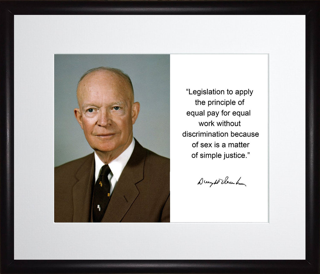 Dwight D. Eisenhower Legislation to Apply Quote Autograph 11x13 Matted to 8x10 Framed Picture