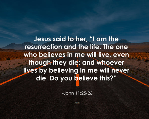 John 11:25-26 Jesus Said To Poster, Print, Picture or Framed Photograph