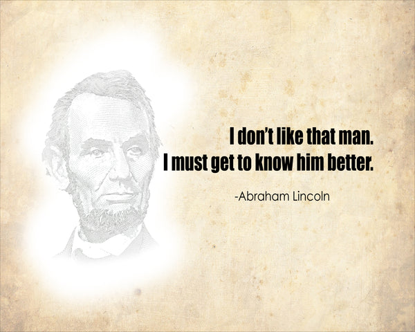 Abraham Lincoln I Do Not Like Poster, Print, Picture or Framed Photograph