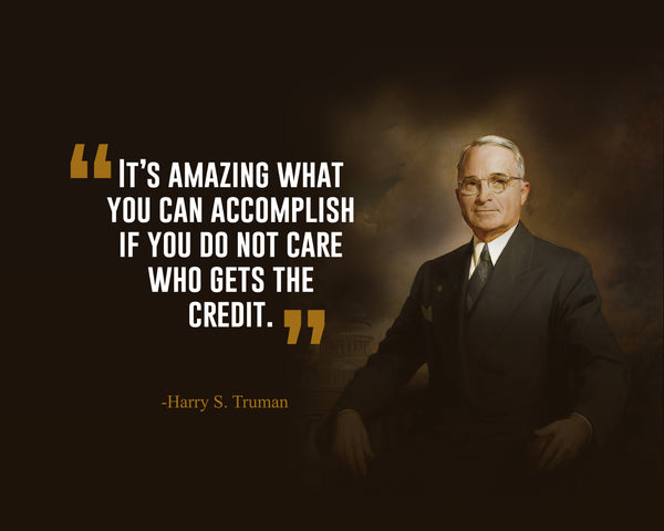 Harry S. Truman It's Amazing What Poster, Print, Picture or Framed Photograph
