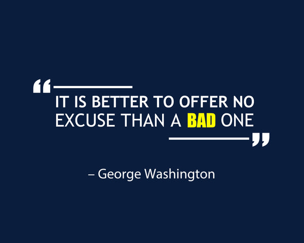 George Washington It Is Better Poster, Print, Picture or Framed Photograph