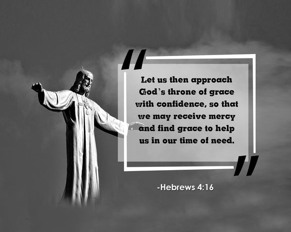 Hebrews 4:16 Let Us Then Poster, Print, Picture or Framed Photograph