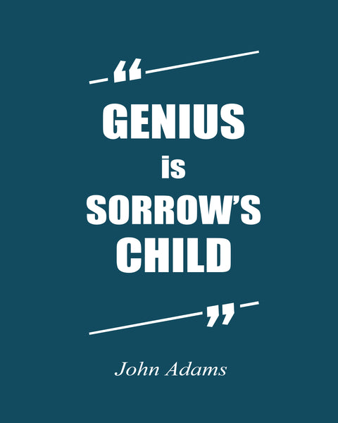 John Adams Genius Is Poster, Print, Picture or Framed Photograph
