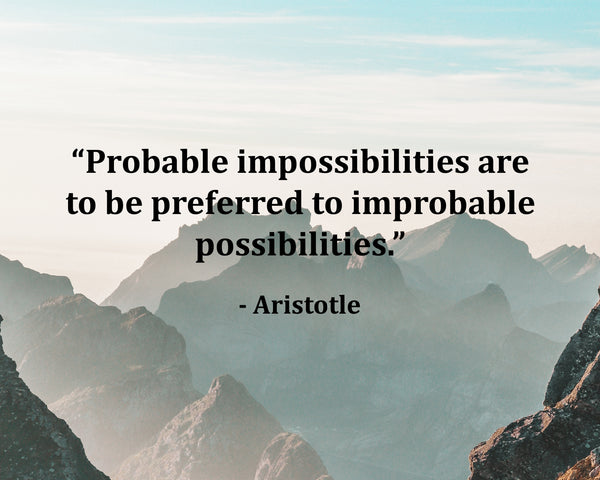 Aristotle Probable Impossibilities Are Poster, Print, Picture or Framed Photograph