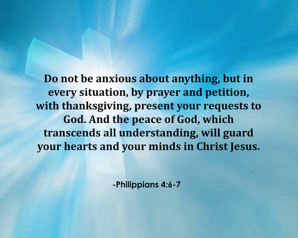 Philippians 4:6-7 Do Not Be Poster, Print, Picture or Framed Photograph