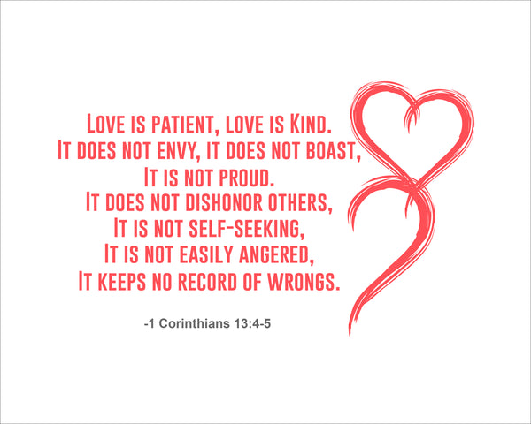 1 Corinthians 13:4-5 Love Is Patient Poster, Print, Picture or Framed Photograph